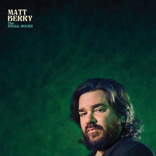 Matt Berry - The Small Hours