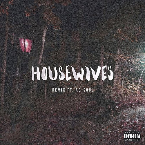 Bas - Housewives (Remix) - Single