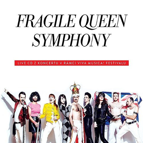 Fragile - Queen Symphony
