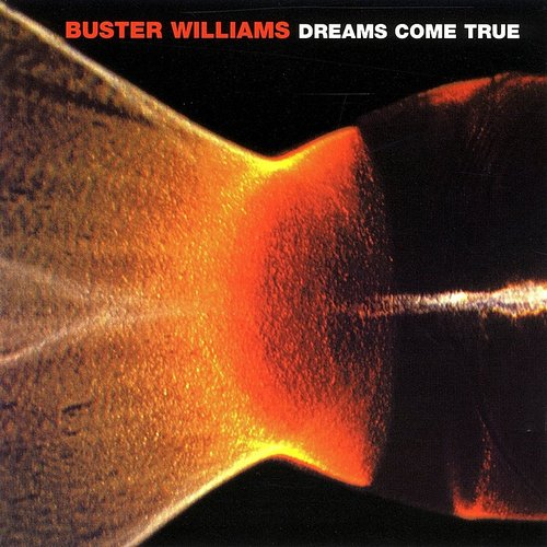 Buster Williams - Dreams Come True (Jpn)