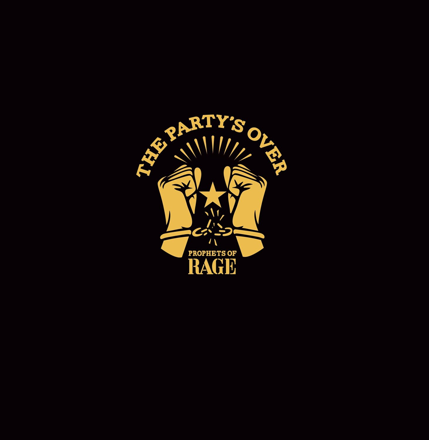 Prophets Of Rage - The Party's Over EP