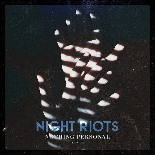 Night Riots - Nothing Personal