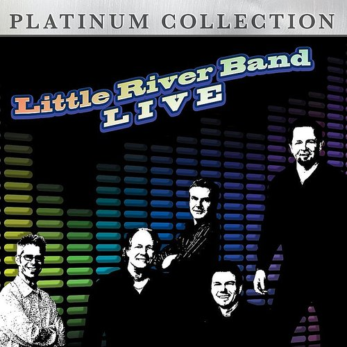Little River Band - Little River Band Live