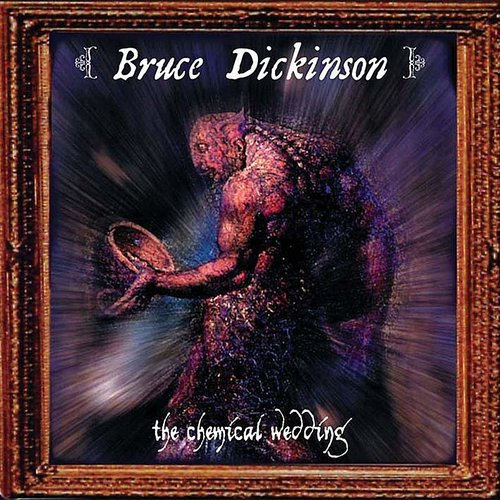 Bruce Dickinson - The Chemical Wedding (Special Edition)