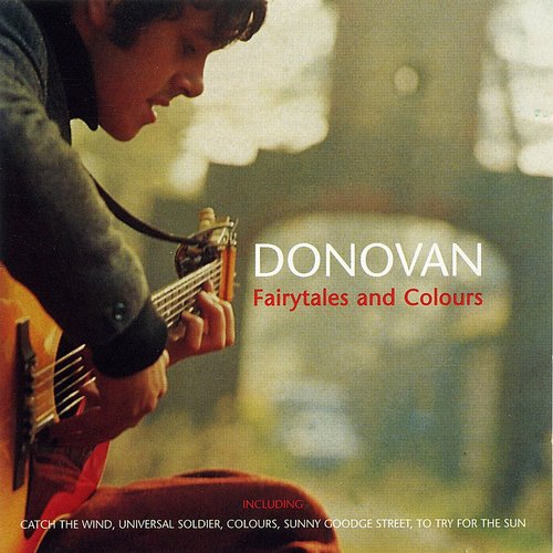 Donovan - Fairytales And Colours
