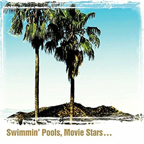 Dwight Yoakam - Swimmin' Pools, Movie Stars�