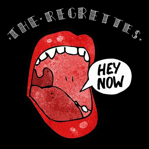 The Regrettes - Hey Now - Single