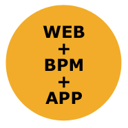 WEB + BPM + APP