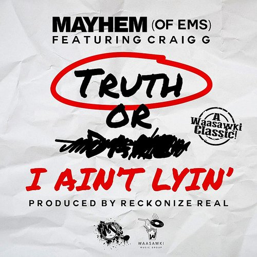 Mayhem - I Ain't Lyin' Ft. Craig G (2016 Remaster) - Single