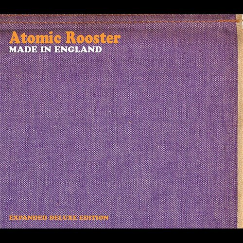 Atomic Rooster - Made In England (Ita)