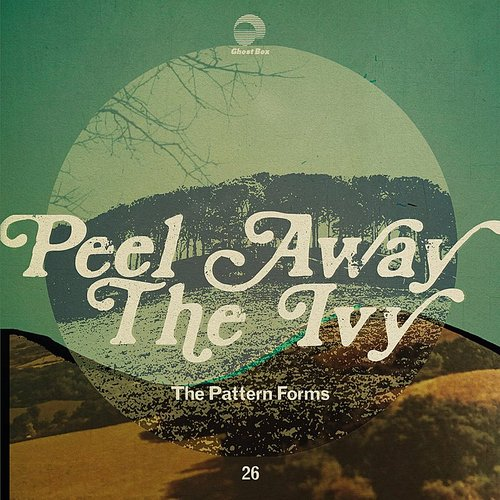 Pattern Forms - Peel Away The Ivy (Can)