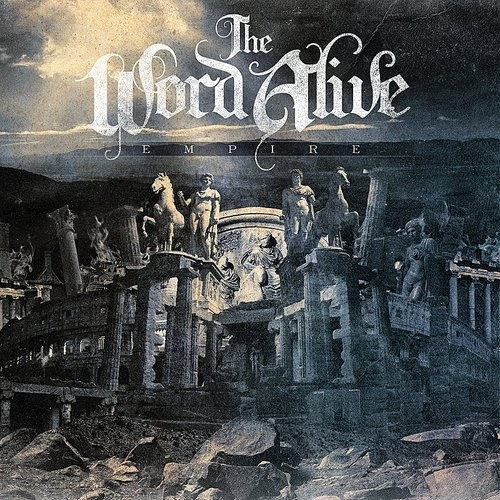 The Word Alive - Empire EP