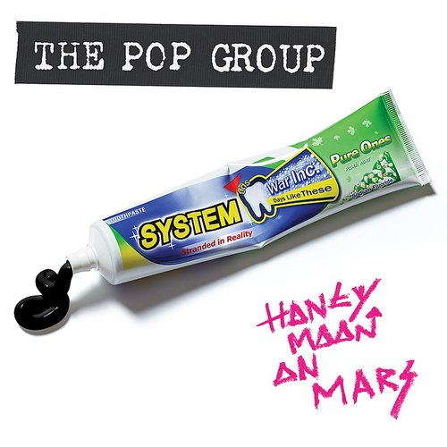 The Pop Group - Honeymoon On Mars [Limited Edition]