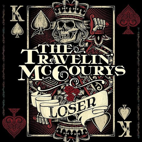 The Travelin' McCourys - Loser - Single