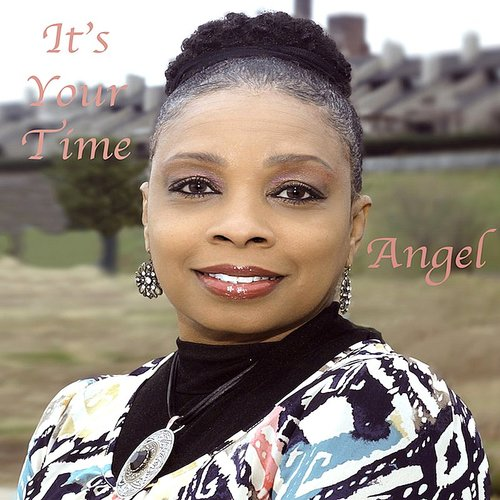 Angel - It's Your Time