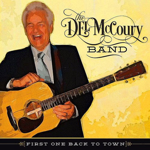 The Del McCoury Band - First One Back To Town - Single