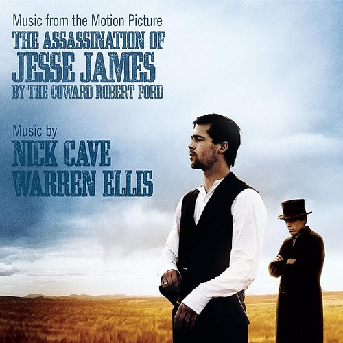 Nick Cave - Music From The Motion Picture The Assassination Of Jesse James By The Coward Robert Ford