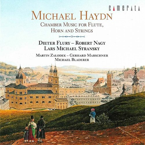 Dieter Flury - Michael Haydn: Chamber Music For Flute, Horn And Strings