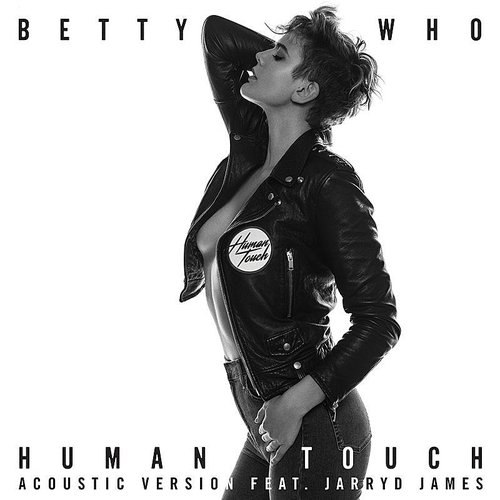 Betty Who - Human Touch (Acoustic Version) - Single