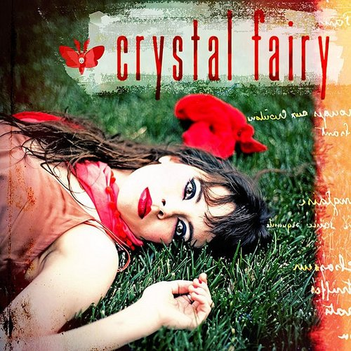 Crystal Fairy - Crystal Fairy