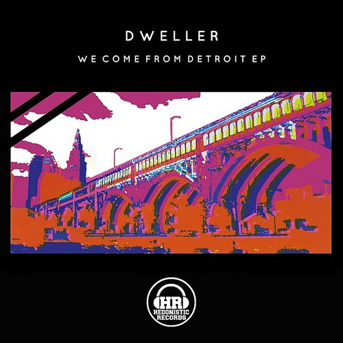 Dweller - We Come From Detroit