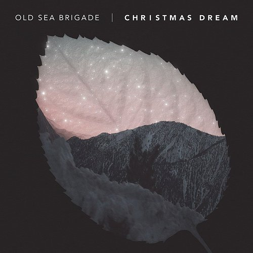 Old Sea Brigade - Christmas Dream - Single