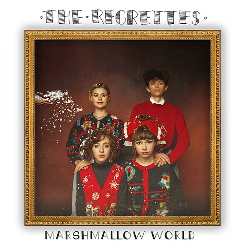 The Regrettes - Marshmallow World - Single