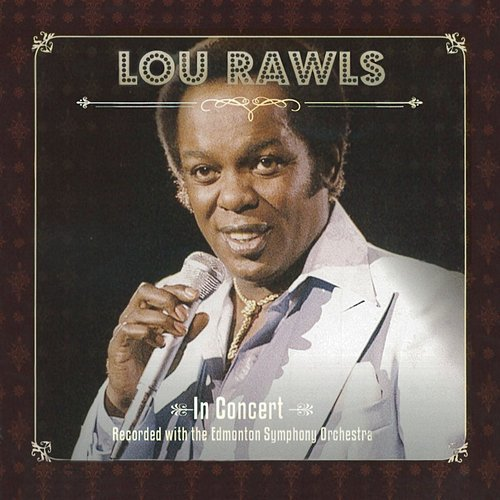 Lou Rawls - Live In Concert