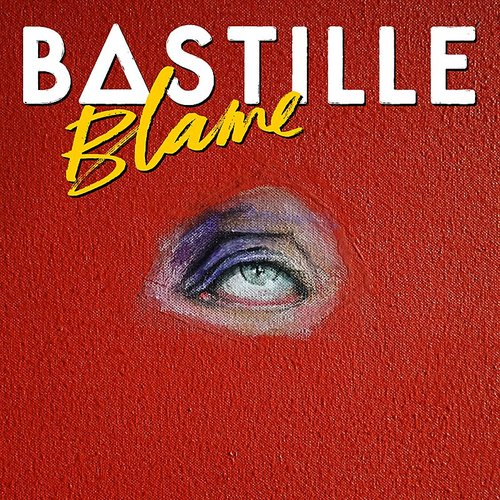 Bastille - Blame (Bunker Sessions) - Single