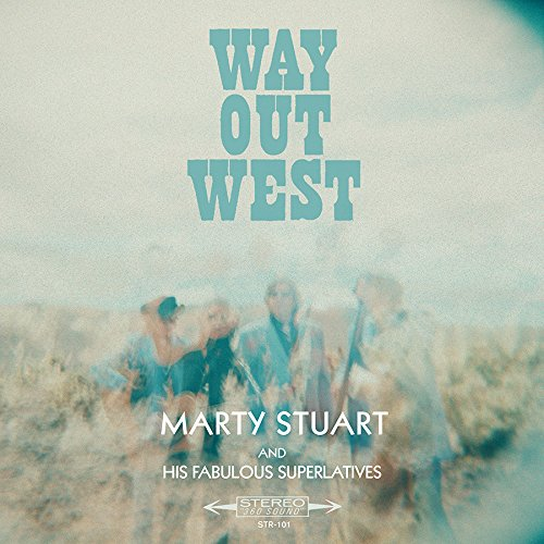 MARTY STUART HEADS WAY OUT WEST
