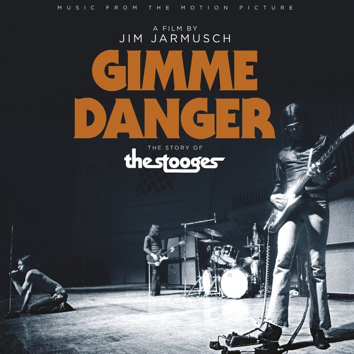 The Stooges - Gimme Danger: Music From The Motion Picture [Soundtrack]
