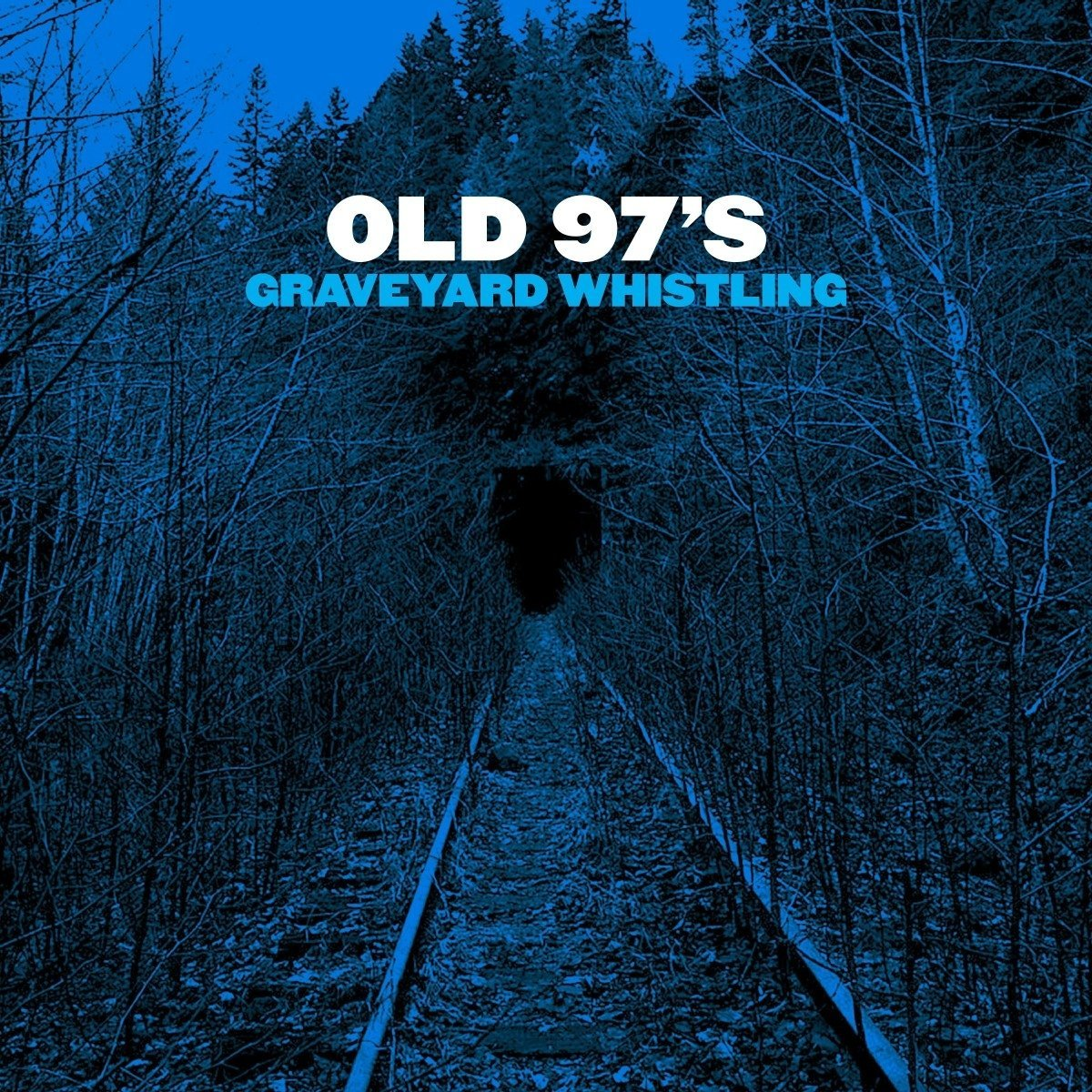 Old 97s - Graveyard Whistling