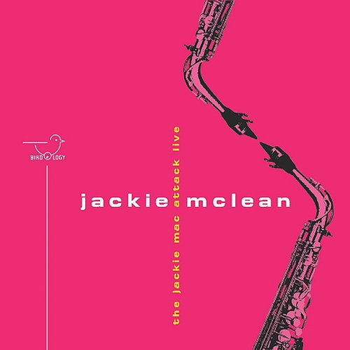 Jackie Mclean - The Jackie Mac Attack (Live)