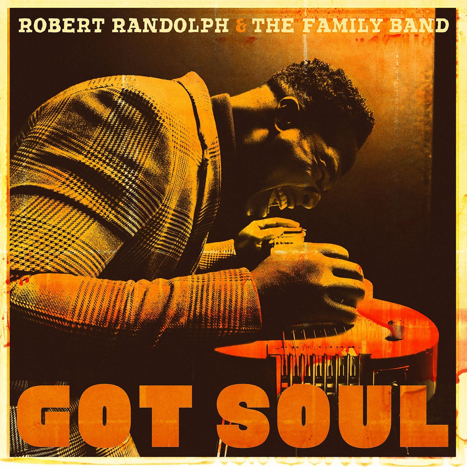 Robert Randolph & The Family Band - Got Soul