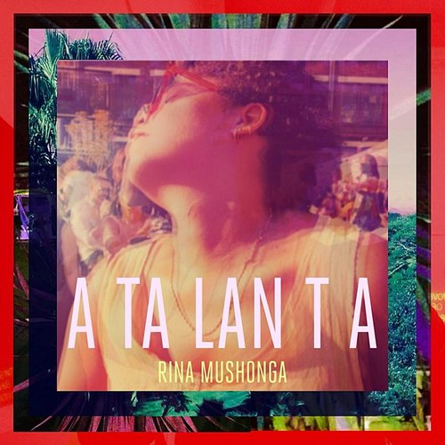 Rina Mushonga - Atalanta - Single