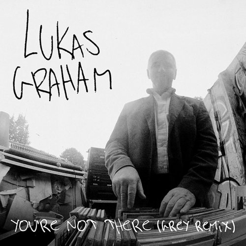Lukas Graham - You're Not There (Grey Remix) - Single