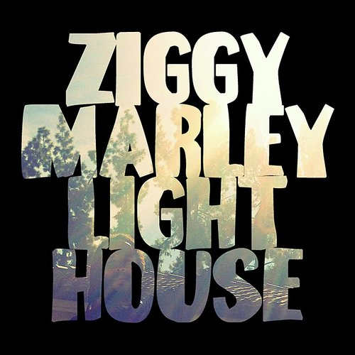 Ziggy Marley - Lighthouse