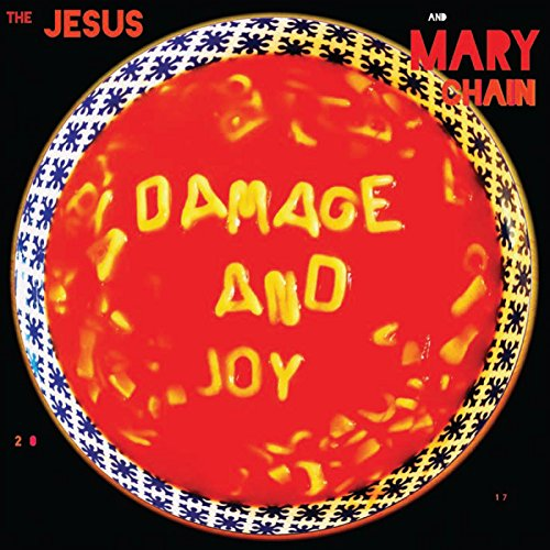 The Jesus & Mary Chain - Damage And Joy