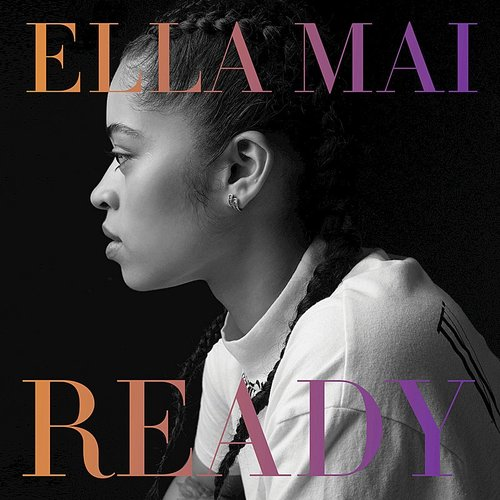 Ella Mai - Ready [Clean]