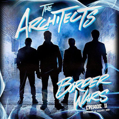 The Architects - Border Wars Episode 2 EP