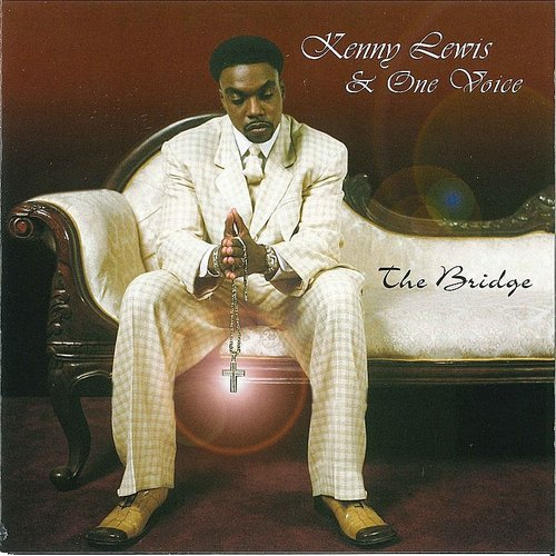 Kenny Lewis & One Voice - The Bridge