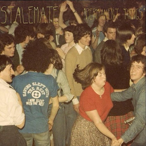 Stalemate - PERMANENT THINGS