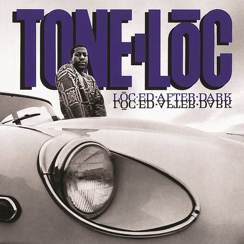 Tone-Loc - Loc-Ed After Dark [Expanded Edition]