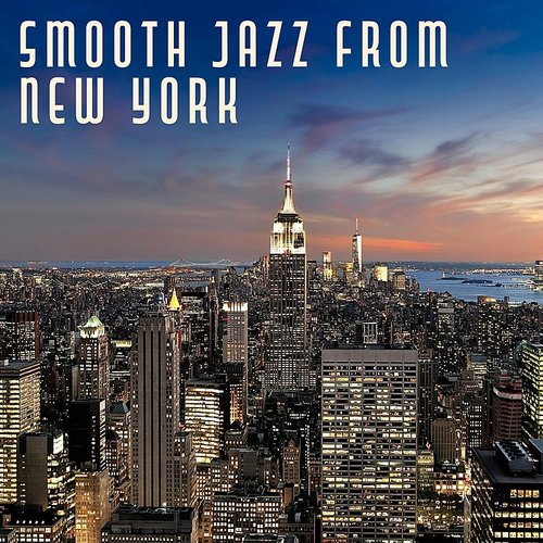New York Jazz Lounge - Smooth Jazz From New York - Simple Piano, Instrumental Jazz, Easy Listening, Mellow Sounds