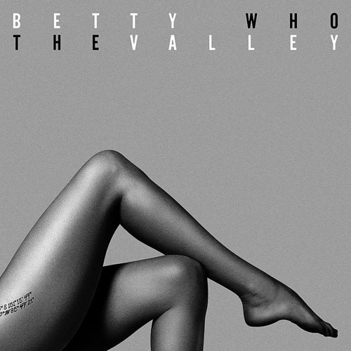 Betty Who - Mama Say - Single