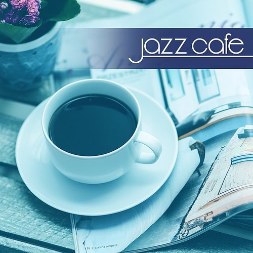 Relaxing Jazz Music - Jazz Cafe - Background Music For Restaurant, Gentle  Piano Music, Coffee Time, Relax, Piano Bar, Instrumental Jazz