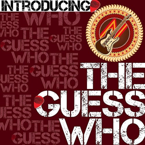 Guess Who - Introducing The Guess Who