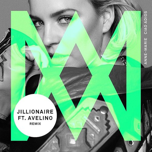 Anne-Marie - Ciao Adios (Jillionaire Remix) [Feat. Avelino] - Single