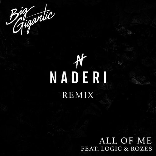 Big Gigantic - All Of Me (Naderi Remix)