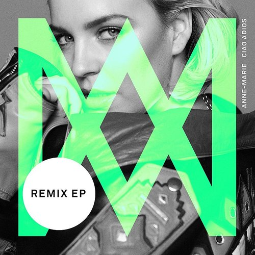 Anne-Marie - Ciao Adios (Remixes) - Single